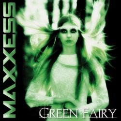 Maxxess - Green Fairy...