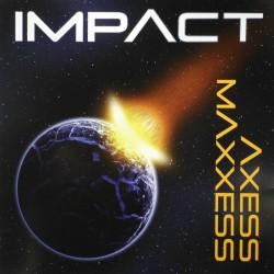 Axess/Maxxess - Impact...